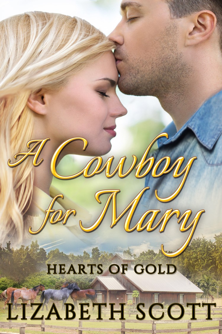 A Cowboy for Mary, Hearts of Gold, Lizabeth Scott
